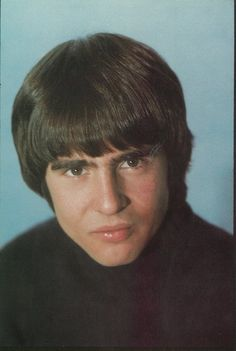 Davy Jones, my first concert was the monkeys at the fair. I used to be in love with Davy, untill I say him in real life and realize he was old lol