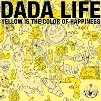 "RADIO   CORAZÓN  MUSICAL  TV: DADA LIFE: ""YELLOW IS THE COLOR OF HAPPINESS"" [DAN..."