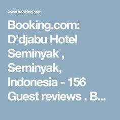 Booking.com: D'djabu Hotel Seminyak , Seminyak, Indonesia - 156 Guest reviews . Book your hotel now!