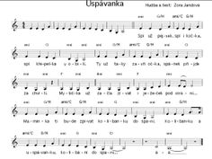 uspávanka na vítání občánků Kids Songs, Sheet Music, How To Make, Children Songs, Songs For Children, Nursery Songs