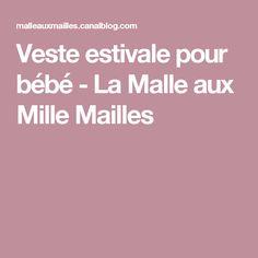 Veste estivale pour bébé - La Malle aux Mille Mailles