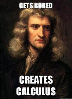 Isaac Newton | Gets Bored Creates Calculus - Sir Isaac Newton