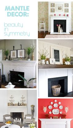 mantels... so many of my clients struggle with their mantels, here are a few ideas to get you inspired with your own mantel.