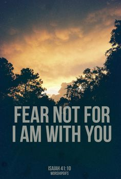 bibleis:  Fear not, for I am with you; be not dismayed, for I am your God; I will strengthen you, I will help you, I will uphold you with my righteous right hand. - Isaiah 41:10http://www.bible.is/ENGESV/Isa/41/10