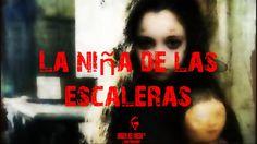 Leyenda de Terror - La niña de las escaleras