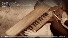 Keyed monochord - more accurately a bowed and  keyed mono string!