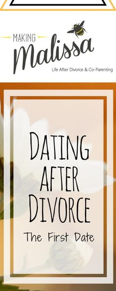 Dating After Divorce-The First Date