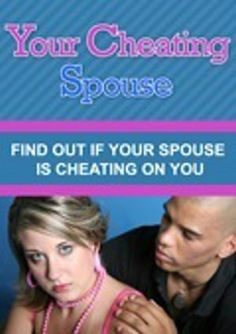 how to detect if your spouse is cheating