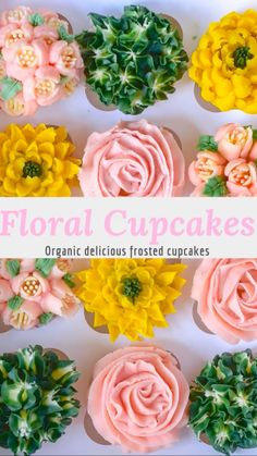 Cupcakes Floral Cupcakes: Organic with buttercream frosted flowers. Floral Cupcakes: Organic with buttercream frosted flowers. Frost Cupcakes, Cupcakes Flores, Buttercream Frosting For Cupcakes, Frosting Flowers, Floral Cupcakes, Cupcake Frosting, Cupcake Cakes, Mocha Cupcakes, Frosting Tips