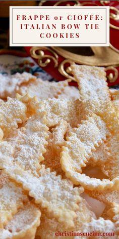 Italian Cookie Recipes, Italian Cookies, Baking Recipes, Italian Foods, Italian Bow Tie Cookies Recipe, Authentic Italian Desserts, Pavlova, Easy No Bake Desserts, Dessert Recipes