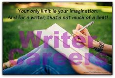 Writer careers - your only limit is your imagination