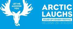 Suomen kansainvälisin komediafestivaali, Arctic Laughs Comedy Festival järjestetään toista kertaa Helsingissä 29.-31.10. Näiden kolmen päivän aikana 2 esityspaikkaa, 15 showta ja 54 koomikkoa varmastavat, että naurattaa, kaikki englanniksi!  Festivaalien suurimmat kansainväliset esiintyjät ovat Liz Miele (USA), myös viime vuonna Arctic Laughsissa esiintynyt ja Ruotsin eniten myyvä koomikko Al Pitcher (NZ), Nigel Williams (USA) sekä Tiernan Douieb (UK).