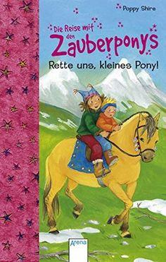 Rette uns, kleines Pony! von Poppy Shire http://www.amazon.de/dp/3401060198/ref=cm_sw_r_pi_dp_eonoxb0ZS3RCS