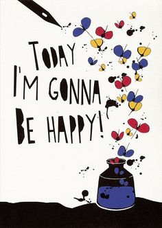 Oh Happy Day quotes positive quotes quote colorful art artistic positive quote illustrations