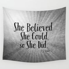 She Believed Could So Did Quote Tapestry Wall Hanging Gray