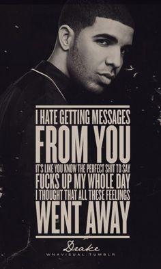New Quotes Lyrics Drake Feelings Ideas Drake Quotes Lyrics, Rap Quotes, Karma Quotes, Crush Quotes, Kevin Gates Quotes, Quotes Gate, Favorite Quotes, Best Quotes, Love Quotes