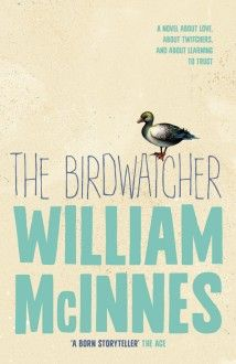 Booktopia has The Birdwatcher by William McInnes. Buy a discounted Paperback of The Birdwatcher online from Australia's leading online bookstore. Reading Habits, Reading Lists, Book Lists, New Books, Good Books, Books To Read, Birds That Cannot Fly, Books New Releases, Perry Como
