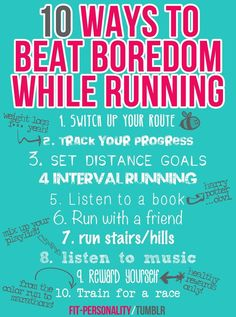 10 ways to beat boredom while running