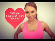 5 Minute Workout - Love Your Heart - YouTube