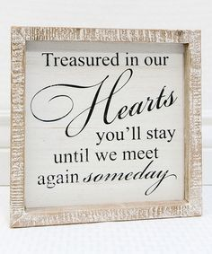 White 'Treasured in our Hearts' Wall Sign