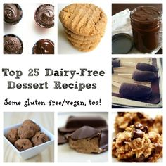 Top 25 Dairy-Free Desserts - and even more once you get into some of the blog pages. There's some good, allergen -free stuff here!