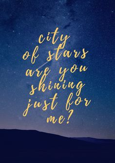 City of stars are you shining just for me? LA LA LAND #lalaland