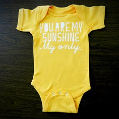 You are My Sunshine My Only Gold Baby Onesie by by trulysanctuary, $15.99