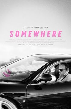 Somewhere - a film by Sofia Coppola Disney Movie Posters, Best Movie Posters, Cool Posters, Love Movie, Movie Tv, Sofia Coppola Movies, Ver Star Wars, Milton Glaser, Beautiful Posters