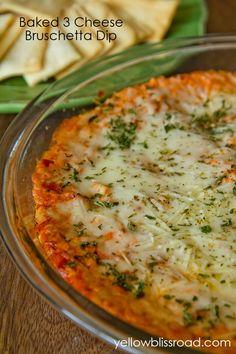 Yellow Bliss Road: Baked Three Cheese Bruschetta Pizza Dip