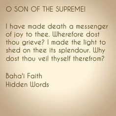 One of the Hidden Words of the Baha'i Faith