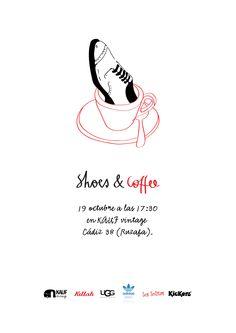 shoes & coffee, KAUF vintage (19.10.12) // cartel © Javier Llanes Coffee, Memes, Movie Posters, Design, Vintage Clothing, Poster, Blue Prints, Kaffee, Meme