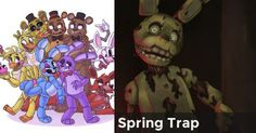 Spring Trap | What Five Night's at Freddy's Character are you?