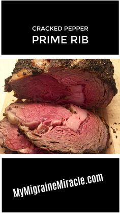 Easy Cracked Pepper Prime Rib with Horseradish Cream Sauce   Recipes developed for Migraine Sufferers with the Migraine Miracle Plan   MyMigraineMiracle.com