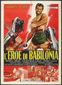 The Hero of Babylon (1963)  L'eroe di Babilonia (original title) Stars: Gordon Scott, Geneviève Grad, Andrea Scotti ~  Director: Siro Marcellini