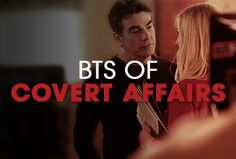 Behind the Scenes of Covert Affairs