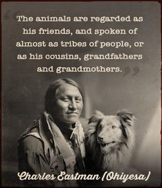 The Sioux Guide to Spirituality | Native American Indian Quotes | Animals | Spirituality | Consciousness