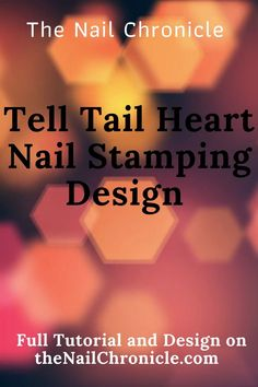 Easy to follow tutorial for Halloween 2020 using the resverse stamping technique! This design features a spooky heart!! Nail Stamping Designs, Stamping Nail Art, Heart Nail Art, Heart Nails, Halloween Nail Art, Halloween 2020, Scary Tales, Simple Nail Art Designs, 2020 Design
