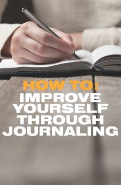 Journaling has so many benefits, and you can add even more if you're intentional about it. Here's how to use your journal for self improvement.