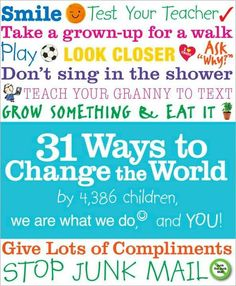 Children have lots of ideas for changing the world — and here are thirty-one fun and simple ways to get started. (Ages Small actions multiplied by lots of people equals big change! Mighty Girl Books, Best Children Books, Social Change, Book Girl, Children's Literature, Social Justice, Change The World, Teaching Kids, Teaching Tools