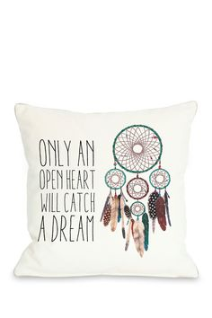 "Only An Open Heart Dreamcatcher Pillow with Zipper - 18"" x 18"""