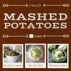 3 Ideas For Mashed Potatoes