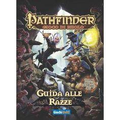 Pathfinder: Guida alle razze