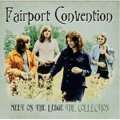 Buy Meet On The Ledge: The Collection by Fairport Convention at Mighty Ape NZ. Still recording and touring more than 50 years on from their creation, Fairport Convention are credited with pioneering the Electric Folk movement, pr. Folk Music, Art Music, Lp Vinyl, Vinyl Records, Fairport Convention, The Ledge, Rock Album Covers, Blues Rock, Music Albums