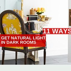 dark rooms need light