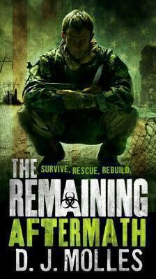"#72. ""The Remaining: Aftermath""  ***  D.J. Molles  (2014)"