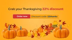 We have a special present for you in honor of upcoming Thanksgiving Day - a super discount - 22% off your any order with code 22thanks. The discount code is valid through November 30. #ThanksgivingDay #specialoffer #essaywriting