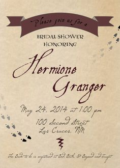 Harry Potter themed Bridal Shower Invitation. Only pinning because it says Las Cruces, NM!!