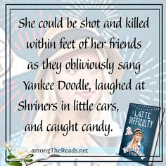 She could be shot and killed within feet of her friends as they obliviously sang Yankee Doodle, laughed at Shriners in little cars, and caught candy. - by Angela Ruth Strong - Book Memes, Book Quotes, Christian Romance Novels, Writing Romance, Meaning Of Love, Cozy Mysteries, I Love Reading, Mystery Books, Reading Skills