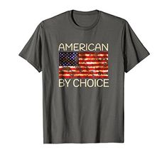 Check this American by choice T Shirt US Citizenship gift T shirt-Teehay . Hight quality products with perfect design is available in a spectrum of colors and sizes, and many different types of shirts! Funny Hoodies, Funny Shirts, American Pride, American Flag, Citizenship, Usa Flag, Branded T Shirts, Things To Buy, Types Of Shirts