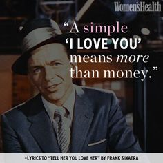 12 Best Love Quotes of All time Most Beautiful Love Quotes, Best Love Quotes, Favorite Quotes, Love Frank Sinatra, Money Lyrics, I Love You Means, Smart Quotes, Quotes About Love And Relationships, Sex And Love